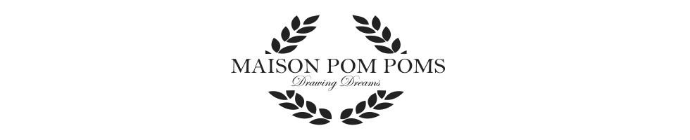 Maison Pom Poms